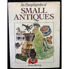 An Emcyclopedia of Small Antiques