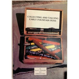 Collecting and Valuing Early Fountain Pens